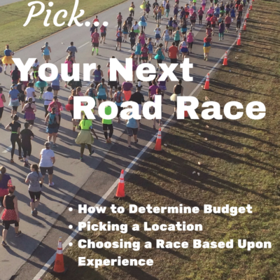 How to Pick Your Next Race to Run