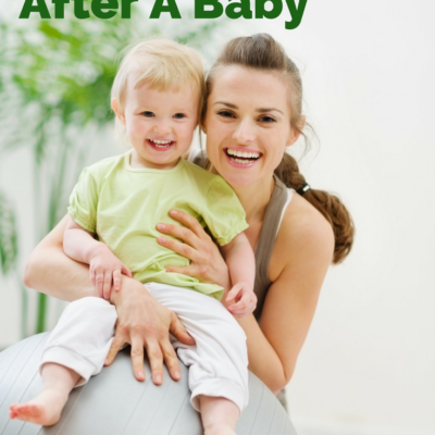 6 Simple Tips to Get Fit After a Baby | Momlife