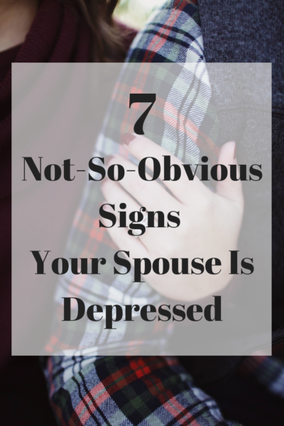 These are 7 not-so-obvious signs that your spouse is depressed. Reading them could save your marriage, or even save a life. This is what you need to know! #Marriage #Depression #MentalHealth #Relationships #MarriageAdvice