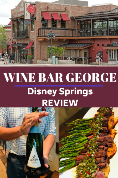 Review of the Wine Bar George at Disney Springs restaurant. Owned by one of the world's most accomplished Master Sommelier's and a must-do for Disney wine lovers. #Disney #DisneyWorld #DisneyPlanning #WineBarGeorge #DisneyVacationTips #DisneyTips #DisneyDining