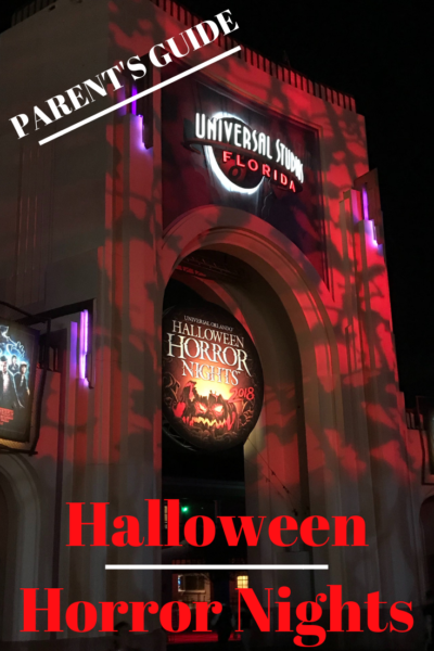 HALLOWEEN HORROR NIGHTS: A parent's guide to Universal Studio's most popular event and one of the best Halloween tickets! #Halloween #Universal #UniversalStudios #HalloweenHorrorNights #HHN29