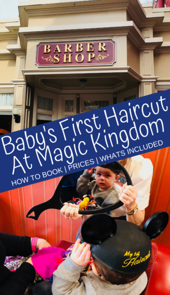 Baby's First Haircut at Disney World: How to book your child's first haircut at the Harmony Barber Shop at Magic Kingdom, in Disney World! Including when to book, prices and what's included. #DisneyWorld #DisneyKids #DisneyVacationTips #WaltDisneyWorld