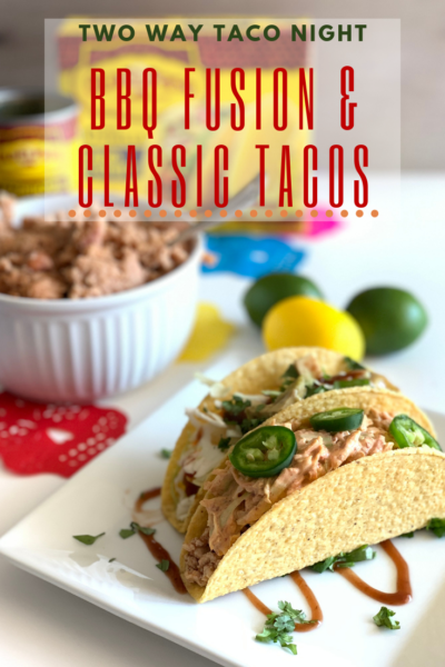 #AD Make tacos two ways with one recipe! Use Old El Paso products for easy BBQ Fusion & Classic Chicken Taco recipes. #Walmart #PartyWithElPaso #PassMetheOldElPaso #OleForOldElPaso #OldElPasoSummerFiesta