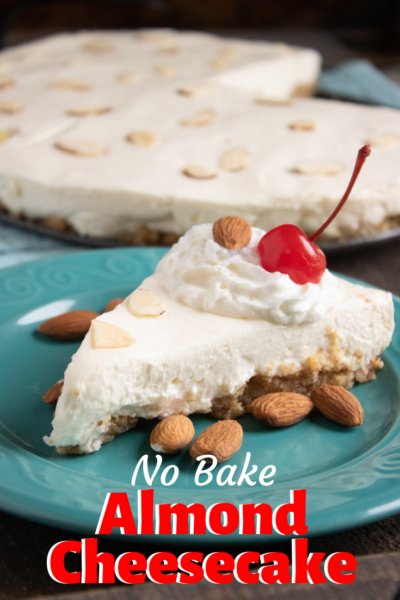 Dessert can't get any easier with this No-Bake Almond Cheesecake recipe! Nothing difficult - just creamy and delicious cheesecake dessert! #cheesecake #nobakedesserts #dessert #dessertrecipe #summerrecipe #nobake