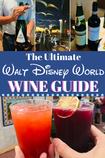 Love wine? Your Walt Disney World vacation wouldn't be complete without this list! From workshops to must-do wine tastings, this is the list you need before planning! #DisneyWorldTips #DisneyWorldPlanning #DisneyVacationPlanning #Wine #WineTastings #FamilyTravel