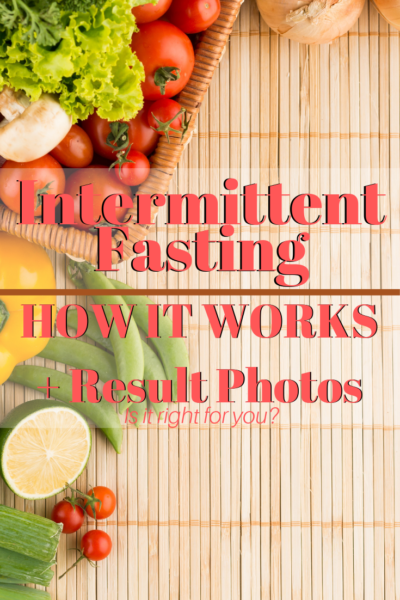 Everything you need to know about Intermittent Fasting Diet: How it works, how it burns fat, how to start + REAL result photos. #IntermittentFasting #Fasting #Fitness #Diet #FitnessMotivation #Weightloss #WeightlossTips #NewYears #DietTips #HealthyEating