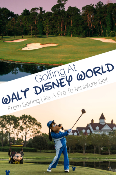 Need a park day alternative? From family miniature golf to professional designed courses, here's everything you need to know about golfing at Walt Disney World. #DisneyWorld #DisneyGolf #DisneyTips #WaltDisneyWorld #Golfing #GolfTips