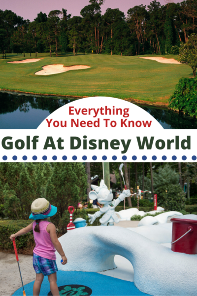From golfing on a pro course to family miniature golfing, here's everything you need to know about Walt Disney World Golf. #Disney #DisneyWorld #WaltDisneyWorldGolf #DisneyTips