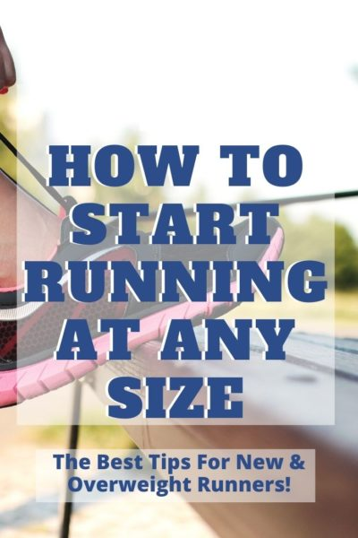 Doesn't matter if you're plus size, these are the best overweight running tips to help you pick a plan, stay motivated, buy the right gear and run. #Running #Fitness #RunningTips #RunningMotivation #RunningGear #RunningForBeginners #RunningClothes #RunningToLoseWeight