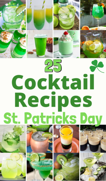 Serve up some fun with these St. Patricks Day Cocktails! They're great green cocktails or Irish cocktails that your guests will love. #StPatricksDay #GreenCocktails #CocktailRecipes #GreenMartiniRecipe #Shots #IrishRecipes #StPatricksDayRecipes