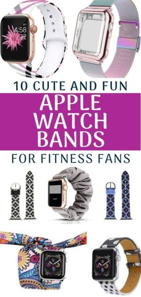 Have an Apple Watch Band and love working out? These are the cute and stylish designs that'll function with your workout, without sacrificing style. #AppleWatch #AppleWatchBand #Fitness #Running #RunningTips #RunningMotivation #RunningGear #Apple #Watches