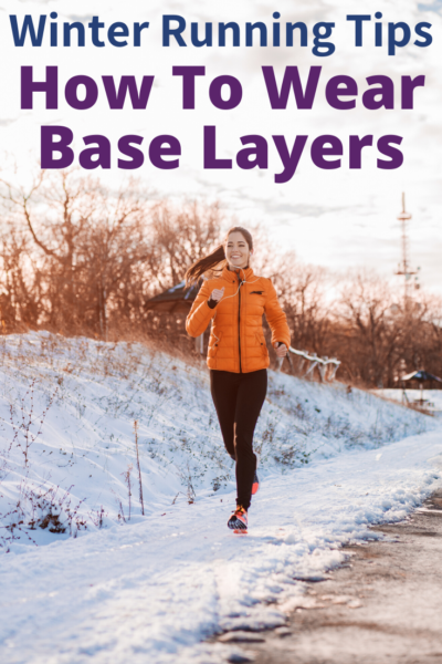 Don't let the cold temperatures stop you from pounding the pavement! Learn how to wear running base layers with these important winter running tips. #Running #RunningMotivation #BeginnerRunning #Fitness #FitnessMotivation #NewYears #Weightloss