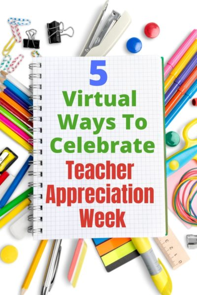 Check out these 5 creative and easy ways to celebrate Teacher Appreciation Week virtually! Get your kids involved and show some gratitude to the teachers we love. #TeacherGifts #EndOfYearGifts #SchoolYear #TeacherGiftIdeas