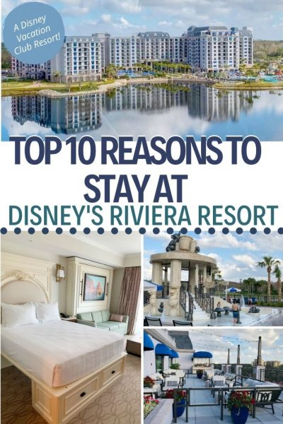 Looking for the best Disney World resort for your family? Check out the top 10 reasons to stay at the NEW Disney Riviera Resort! This guide breaks down the dining options, resort amenities and the accommodations. #DisneyWorld #VisitOrlando #FamilyTravel #DisneyVacationTips #DisneyWorldTips #DisneyWorldPlanning