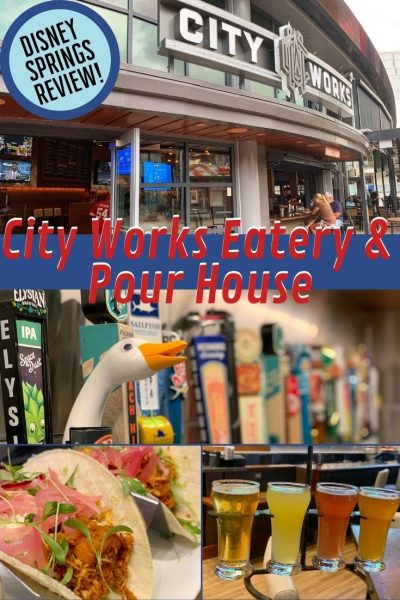 City Works Eatery & Pour House Disney Springs Review: Go for the draft beer selection and stay for the food. See why this family-friendly restaurant is a must-do on your Disney World vacation. #DisneySprings #DisneyWorld #DisneyWorldTips