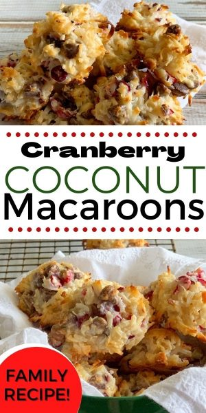 Need an easy Christmas cookie for holiday baking? These Cranberry Chocolate Chip Coconut Macaroons are sweet and chewy. Just mix in a bowl and bake! You can't mess them up. #CoconutMacaroons #ChristmasBaking #ChristmasCookieRecipe #ChristmasCookies