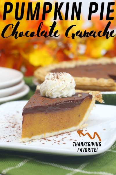 Need a new Thanksgiving dessert recipe? This Pumpkin Pie With Chocolate Ganache is amazing! It's a classic layer of pumpkin pie that's topped with a rich pumpkin spice chocolate ganache. The combination is outstanding. #Thanksgiving #ThanksgivingDessert #PumpkinPie #PumpkinRecipe