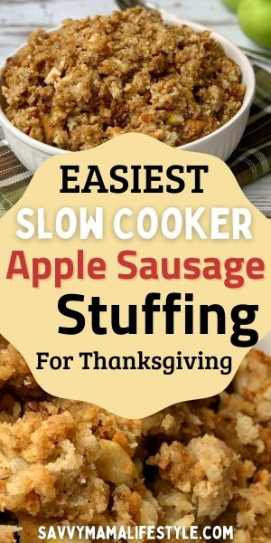 Made with diced tart apple, chopped pecans and sausage crumble, this Slow Cooker Apple Sausage Stuffing recipe is EASY! It won't take up room in your oven - just prep and forget about it. #ThanksgivingStuffing #StuffingRecipe #SausageStuffingRecipe #ThanksgivingSideDish