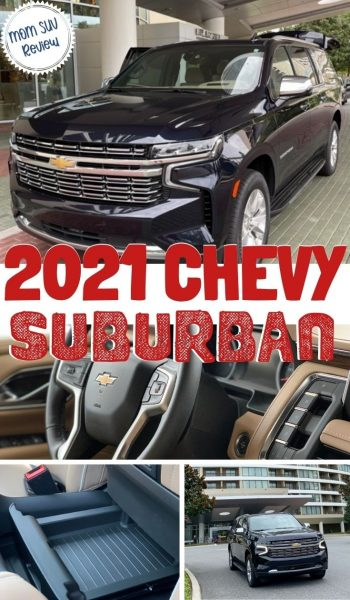 Complete review, from a Mom's Perspective, of the all-new 2021 Chevrolet Suburban