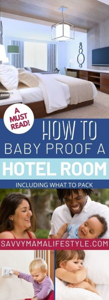 Baby proofing a hotel room tips