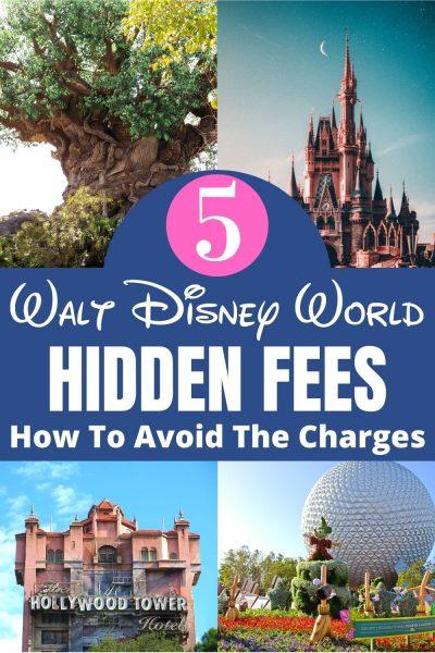 Walt Disney World Hidden Fees