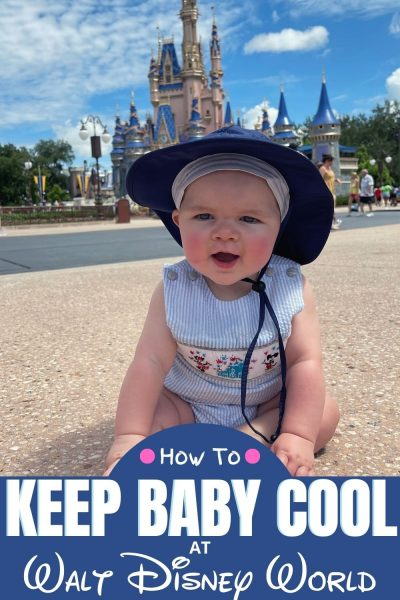 Bringing your baby to Walt Disney World? Here are 5 ways to keep them cool on vacation!
